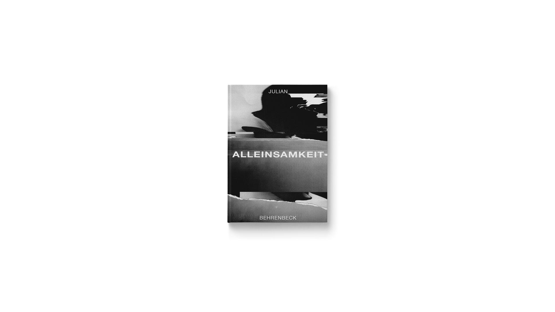 """Julian Behrenbeck Currently working on: """"Alleinsamkeit"""""""